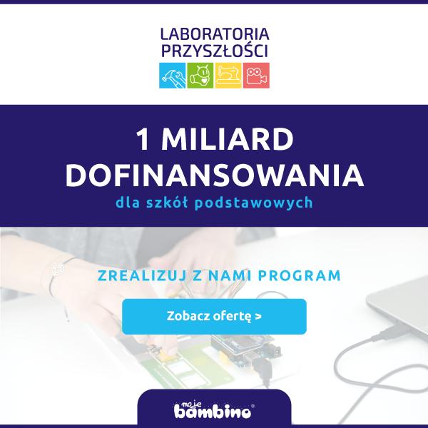 1 miliard dofinansowania w Programie Laboratoria Przyszłości